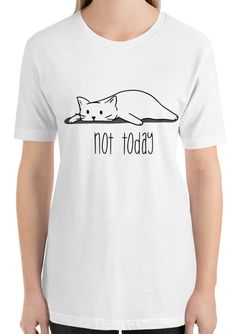 There's still tomorrow… This Lazy cat t-shirt feels soft and lightweight, with the right amount of stretch. Lazy Cat, Funny Outfits, Work Today, Cute Designs, Funny Animals, Feels, T Shirts For Women, Cats, Mens Tops