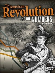 Image result for the american revolution by the numbers goodreads lanser
