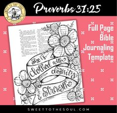 Soul Inspired - Bible Journaling Template full page - Proverbs 31:25 - digital download  This is a single digital download including a single design on one page.    File contains: 1 pdf file, 1 page  All designs are original artwork by Jana Kennedy-Spicer, copyright Sweet To The Soul Ministries       ** How to use this product: ** - For best results, print each page on heavy card stock, then trim each design - Print and trace into your journaling Bible - Use as Bible Journaling templates or…