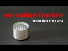 easy Capillary Hoop Alcohol Stove