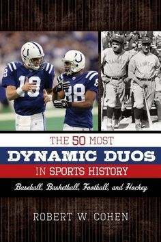 The 50 Most Dynamic Duos in Sports History: Baseball, « LibraryUserGroup.com – The Library of Library User Group