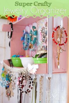 DIY Super Crafty Jewelry Organizer