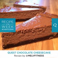 Quest chocolate protein cheesecake - I'd use plain yogurt and add more sweetener for a lower carb option