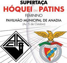 Supertaça de Hóquei em Patins (F) 2016: Em Anadia, no próximo dia 22 de Outubro