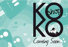 KoKo: Coming Soon...
