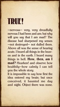 Excerpt from The Tell-Tale Heart by Edgar Allan Poe The Tell Tale Heart, Tell Tale Heart Quotes, Poe Quotes, Writers Help, Edgar Allen Poe, Beautiful Poetry, Book People, Daily Quotes, Picture Quotes
