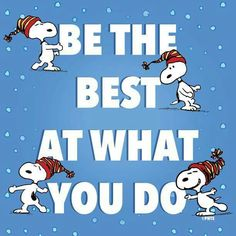 Be the best at what you do
