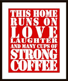 Subway Art Wall Poster Print this house runs on coffee by AlloLuv
