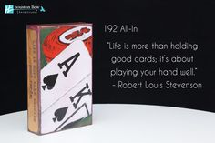 """NEW Houston Llew Spiritiles 192 All-In, the story on the sides reads: """"Life is more than holding good cards; it's about playing your hand well."""" - Robert Louis Stevenson"""