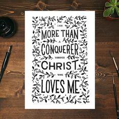 """I am more than a conqueror through Christ who loves me."" Romans 8:37 / Godsfingerprints.co"