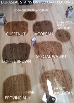 Duraseal Stain on Red Oak Wood Flooring. Chestnut, Jacobean, Coffee Brown, Special Walnut, Provincial, Early American (no polyurethane coating).