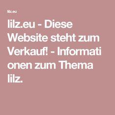 lilz.eu-Diese Website steht zum Verkauf!-Informationen zum Thema lilz.