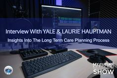 My Future Business Show Interview With Yale & Laurie Hauptman #CarePlanning #YaleHauptman #LaurieHauptman  Hi, and welcome to the show!  On today's My Future Business Show I have the pleasure of spending time with husband and wife attorney team Yale and Laurie Hauptman, talking about Elder Law, Estate Planning, and Special Needs Planning.  Yale writes and speaks extensively on elder, estate and special needs law topics, has been featured in both local and national media, and has been quoted… On Today, Public Relations, Insight, How To Become, Interview, This Book, Book 1, Future, State University