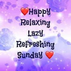 Sunday Morning Quotes, Good Morning, Sunday Greetings, Lazy, Buen Dia, Bonjour, Good Morning Wishes