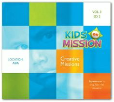 Kids On Mission, Volume 3, Edition 2 - Creative Missions: $5