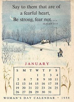 """Sun pours down like honey: January anew: Erik Blegvad calendars had a little Scripture quote each month. """"Be strong, fear not"""" - good theme for January."""