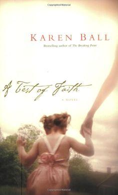 A Test of Faith: Karen Ball