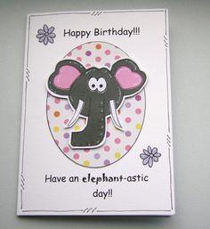 Have an Elephantastic Birthday Card by CraftyMushroomCards on Etsy, £2.35