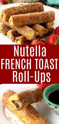French Toast Roll-Ups - These Nutella French Toast Roll-Ups are quick and easy to make and a fun, finger-friendly treat for breakfast or brunch (silverware optional). And did I mentioned Nutella is involved in this recipe? Nutella Bread, Nutella French Toast, Nutella Rolls, Nutella Cake, Breakfast And Brunch, Nutella Breakfast, Brunch Recipes, Breakfast Recipes, Dessert Recipes