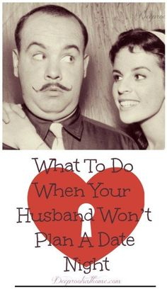 What to Do When Your Husband Won't Plan A Date Night. You will love Jennifer's creative answer! Biblical Marriage, Strong Marriage, Good Marriage, Marriage Advice, Marriage Romance, Christian Wife, Christian Marriage, Christian Living, Surprise Gifts For Him
