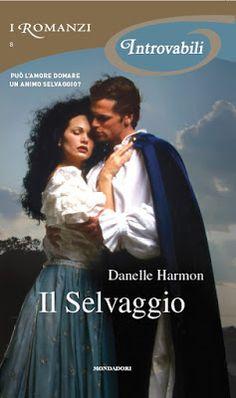 """I miei sogni tra le pagine: Pensieri e Riflessioni su """"IL SELVAGGIO"""" di Danell..."""