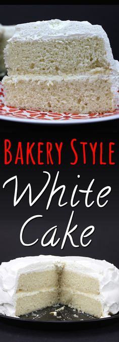 White Cake - Looking for the perfect bakery style white cake? You MUST TRY this recipe! Bakery White Cake Recipe, Best White Cake Recipe, Bakery Style Cake, Bakery Cakes, Cake Icing, Cupcake Cakes, Cake Cookies, Pie Dessert, Dessert Recipes