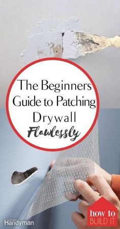 How to Patch Drywall, Easy Ways to Patch Drywall, Home Improvement, Easy Home Improvement, How to Easily Patch Drywall, Quick Home Improvement Projects