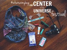 What's in my bag for Center of the Universe Festival