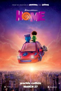 Poster For DreamWorks Animation's 'Home' – Starring Rihanna, Jim Parsons, Steve Martin & Jennifer Lopez 2015 Movies, Home Movies, Kid Movies, Family Movies, Cartoon Movies, Disney Movies, Movies Free, Indie Movies, Watch Movies