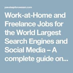 Work-at-Home and Freelance Jobs for the World Largest Search Engines and Social Media – A complete guide on how to make money online.The aim of this blog is to share my online job experience to help other people to make a right choice in terms of selecting legitimate online jobs, avoiding common mistakes and finally giving tips on how to pass Leapforce and Lionbridge qualification exams. You will find valuable tips, overviews and insights! Your ideas, comments and thoughts are welcome!