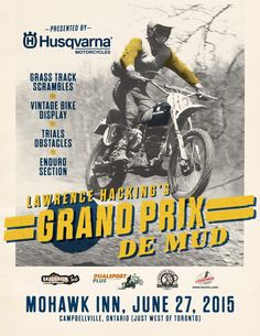 Join us for the 2016 GPDM at the Mohawk Inn – Saturday, June 2016 (Friday, June 2016 evening event to be offered) Grand Prix, Local Events, Community Events, Vintage Racing, Mud, Join, Friday