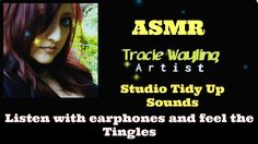 Tracie Wayling Art & ASMR on Youtube.  Earphones recommended for 3D sound and Tingles. Earphones recommended, close your eyes and relax. ASMR art studio tidy up sounds, crinkles, boxes, brushes, breathing, tins and more with whispering for relaxation and tingles.  #ASMR #Art #TracieWayling #Tingles #Relax #ArtStudio #Sounds #Tingles #Youtubers #Youtube #Triggers #YoutubeCreators #binaural