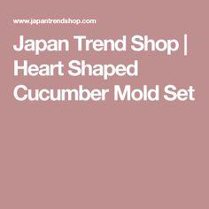 Japan Trend Shop | Heart Shaped Cucumber Mold Set