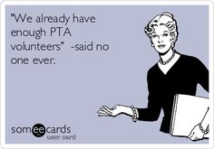 The best PTA Memes and Ecards. See our huge collection of PTA Memes and Quotes, and share them with your friends and family. Pta School, School Fundraisers, School Ideas, School Stuff, Volunteer Quotes, Volunteer Gifts, Parent Club, Parent Group, Pta Meeting