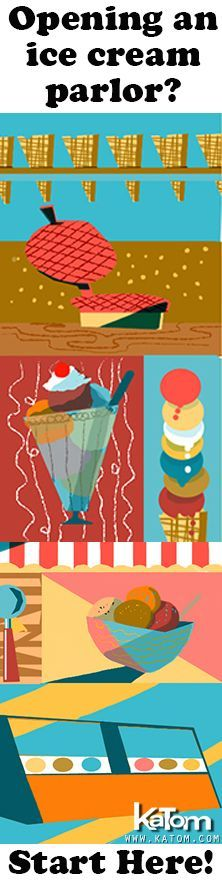Opening an ice cream parlor? Start here for all the information and restaurant equipment you're certain to need! http://www.katom.com/cat/restaurant-equipment.html