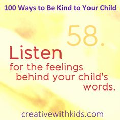 Sometimes it may be helpful to listen for the feelings (fear, confusion, uncertainty...?) under your child's words instead of taking them literally.