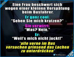 Immer ganz cool bleiben :) #Busfahrer #lustig #Sprüche #Humor #Jodel #Konter