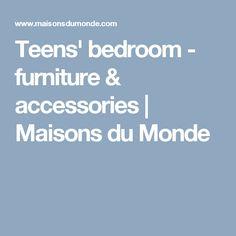 Teens' bedroom - furniture & accessories | Maisons du Monde