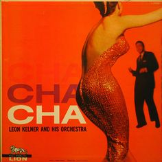 Album LP vinyl Cha Cha Cha Leon Kelner and his Orchestra Greatest Album Covers, Classic Album Covers, Cool Album Covers, Music Covers, Cover Art, Lp Cover, Vinyl Cover, Easy Listening, Pochette Album