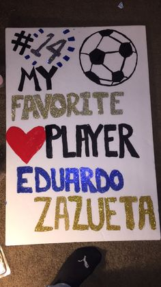 Soccer poster board for boyfriend idea