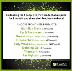 I'm looking for 4 new product testers! Choose one of these products, register as a Loyal Customer on my site to get wholesale prices on your chosen products, and give me your honest feedback & unbiased review! That's it! #itworks