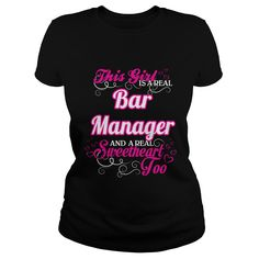 This Girl Is A Real Bar Manager And A Real Sweetheart Too T-Shirt, Hoodie Bar Manager