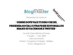 Social Case History Forum   5 luglio 2012 - Centro Congressi Palazzo Stelline - Milano