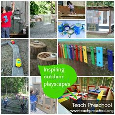 Inspiring outdoor playscapes by Teach Preschool - a fantastic collection of ideas to incorporate into your outdoor play areas!