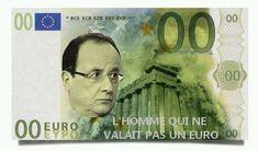 Hollande l'homme qui ne valait pas un euro - http://www.2tout2rien.fr/hollande-lhomme-qui-ne-valait-pas-un-euro/