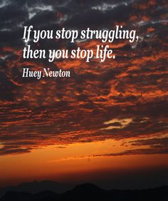 if you stop struggling #inspirational quotes