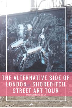 Have you seen The Alternative Side Of London – Shoreditch Street Art Tour?
