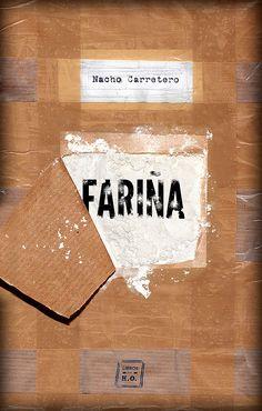 Fariña / Nacho Carretero. Historia e indiscreciones del narcotráfico en Galicia.