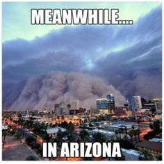 Monsoon rolls in - lucky us! Visit Arizona, Living In Arizona, Arizona Travel, Arizona Humor, Travel Around The World, Around The Worlds, Places To Travel, Places To Go, Arizona History