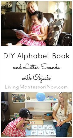How to prepare a DIY alphabet book along and letter sounds with objects; a variation of Montessori letter sound activities that works well for toddlers and preschoolers; post includes the Montessori Monday permanent collection.